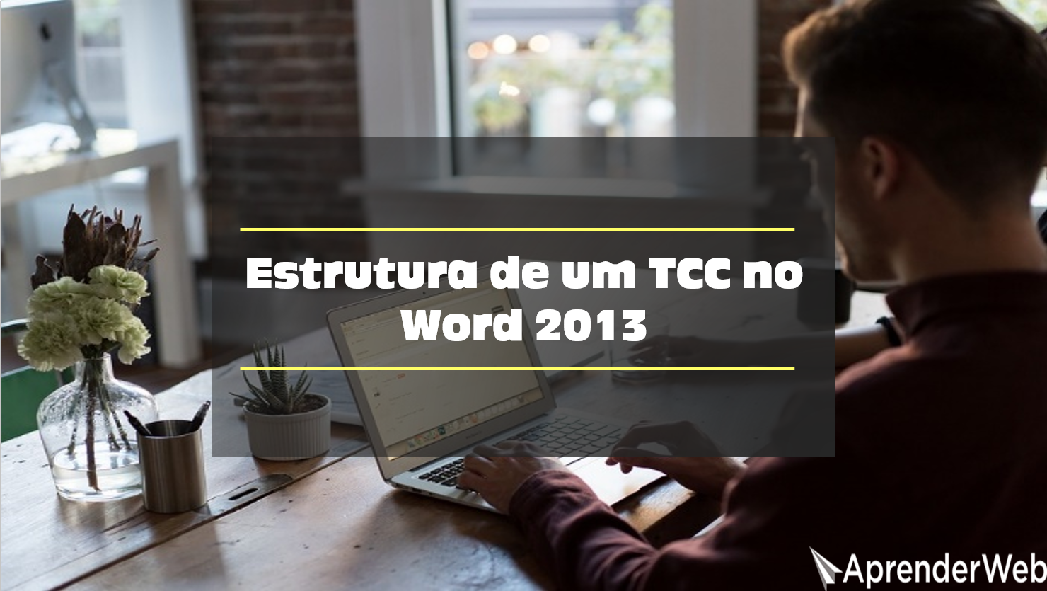 Estrutura de tcc no word 2013