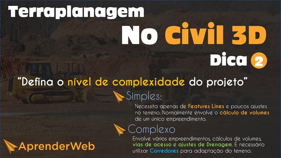 Dica 2 e a importância em definir o nível de complexidade de projetos de terraplenagem no Civil 3D.