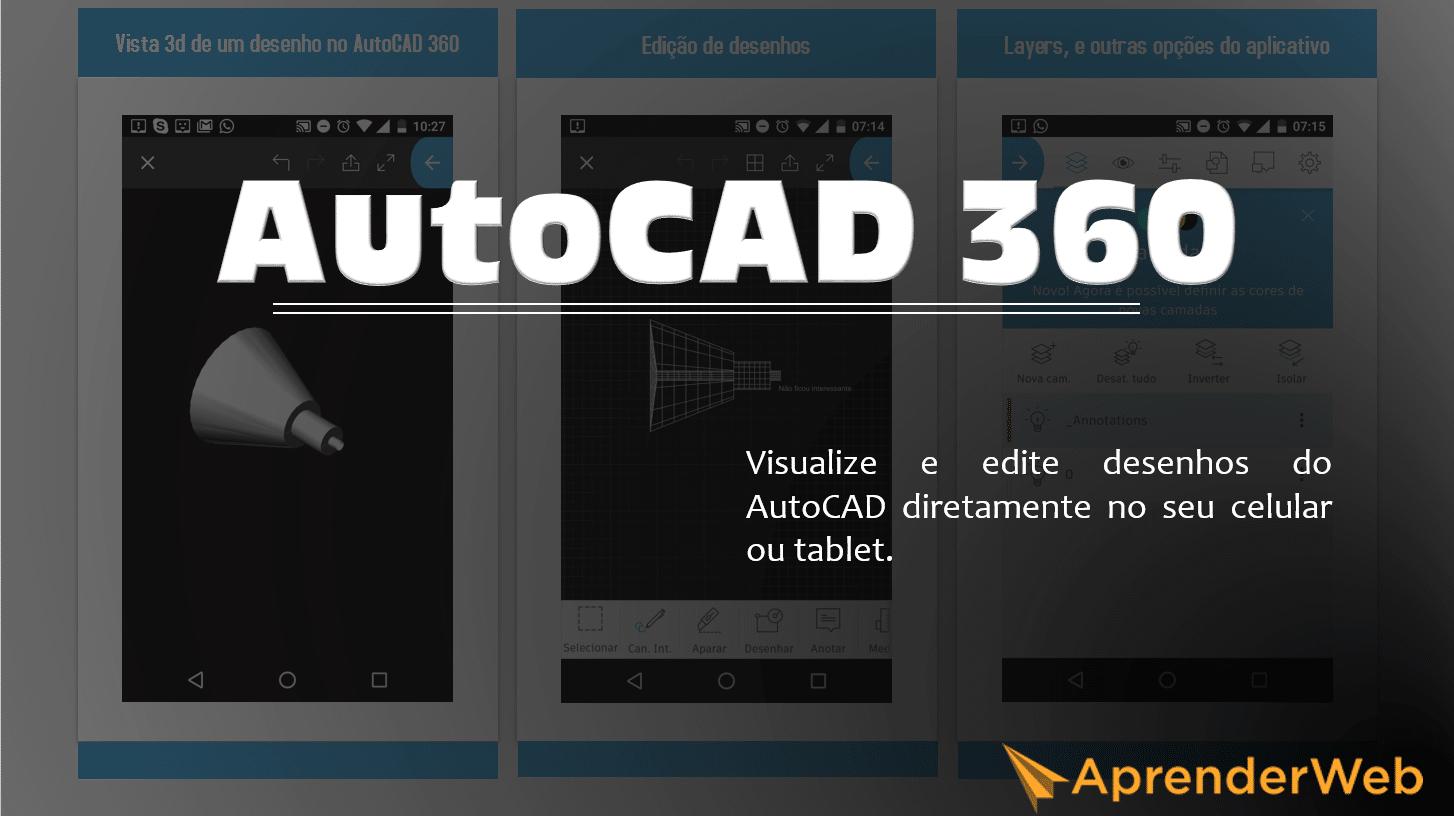 Visualizar e editar desenhos no seu celular ficou mais simples com o AutoCAD 360